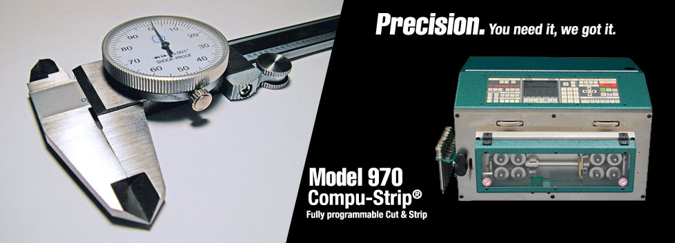 Model 970 - Precision. You need it, we got it.